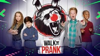 Walk the ​Prank​