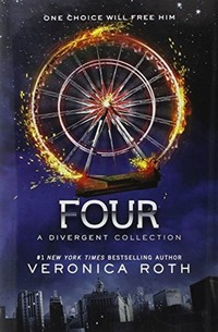 Four: A ​Divergent Collection​