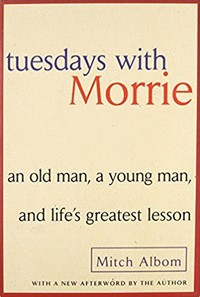 Tuesdays With ​Morrie​