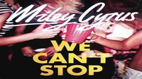 We Can't Stop​
