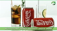 Avoid Sugary Drinks and Fruit Juice
