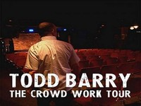 Todd Barry – The Crowd Work Tour