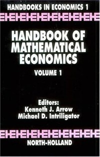 Handbook of ​Mathematical Economics​
