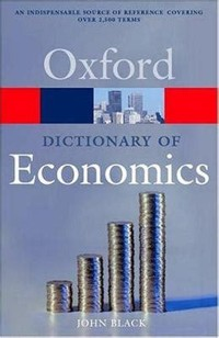 A Dictionary of ​Economics​