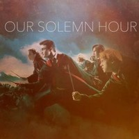 Our Solemn ​Hour​