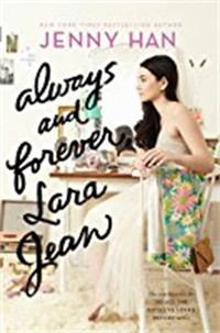Always and ​Forever, Lara Jean​