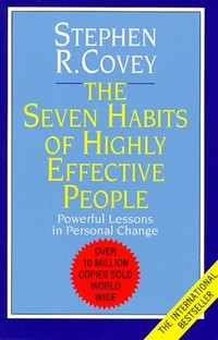 The 7 Habits ​of Highly Effective People​
