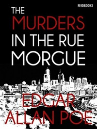 The Murders ​in the Rue Morgue​