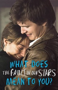 The Fault in ​Our Stars​