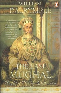 The Last ​Mughal​
