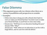False Dilemma/False Dichotomy