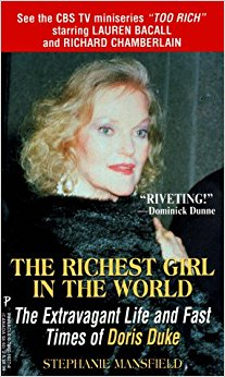 The Richest Girl in the World: The Extravagant Life and ...