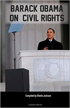 Barack Obama on Civil Rights: The Most Important Speeches ...