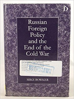 Russian Foreign Policy and the End of the Cold War