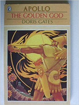 The Golden God: Apollo (Greek Myths): Doris Gates ...