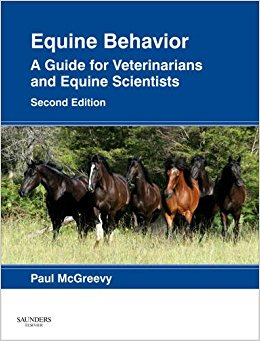 Equine Behavior: A Guide for Veterinarians and Equine ...