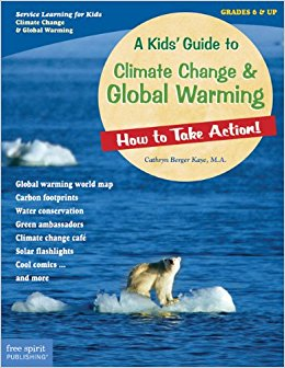 Amazon.com: A Kids' Guide to Climate Change & Global ...
