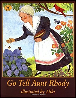 Go Tell Aunt Rhody: Aliki: 9780689807657: Amazon.com: Books