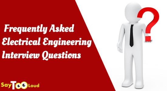 Part 2: Frequently Asked Electrical Engineering Interview ...