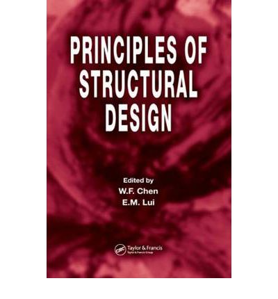 Principles of Structural Design : W. F. Chen : 9780849372353