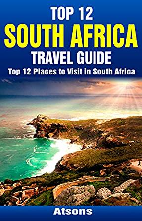Amazon.com: Top 12 Places to Visit in South Africa - Top ...