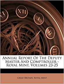Annual Report Of The Deputy Master And Comptroller - Royal ...