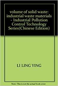 volume of solid waste: industrial waste materials ...