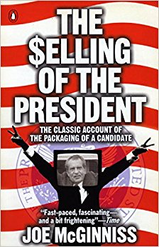 The Selling of the President: The Classical Account of the ...