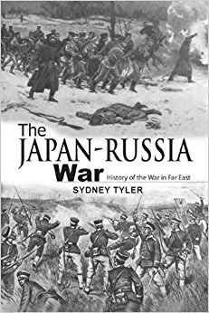 THE JAPAN-RUSSIA WAR: History of the war in the Far East ...