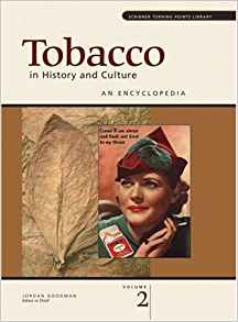 Tobacco in History and Culture: An Encyclopedia (2 Volume ...
