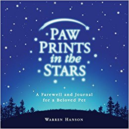 Paw Prints in the Stars: A Farewell and Journal for a ...