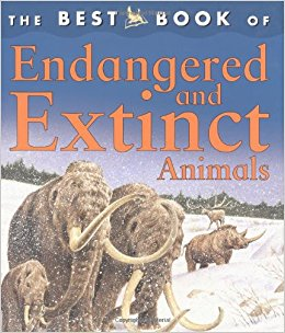 The Best Book of Endangered and Extinct Animals ...