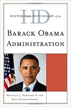 Historical Dictionary of the Barack Obama Administration ...