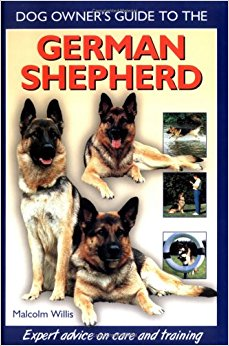 German Shepherd (Dog Owner's Guide): Dr. Malcolm Willis ...
