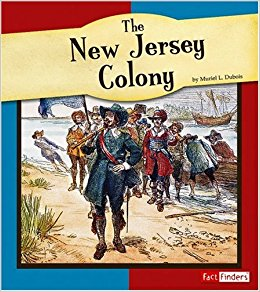 The New Jersey Colony (The American Colonies): Muriel L ...