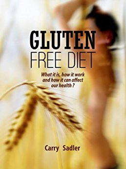 Amazon.com: Gluten free diet: what it is, how it works and ...