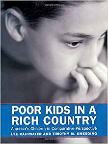 Poor Kids in a Rich Country: America's Children in ...