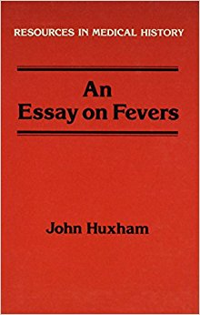 Essay on Fevers (Resources in medical history ...
