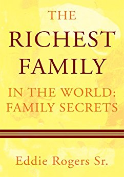 The Richest Family in the World: Family Secrets - Kindle ...