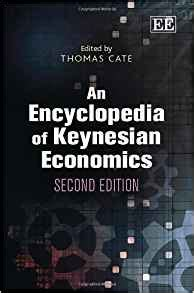 An ​Encyclopedia of Keynesian Economics​