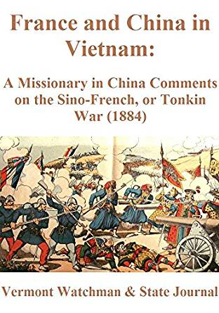 Amazon.com: France and China in Vietnam: A Missionary in ...