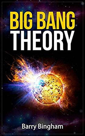 Big Bang Theory - Scientific Concepts Series, Barry ...