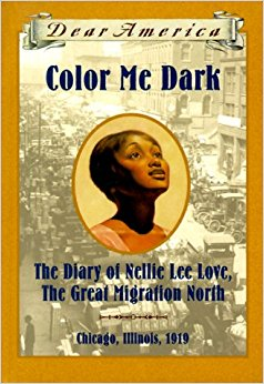 Color Me Dark: The Diary of Nellie Lee Love, the Great ...