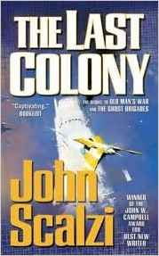 The Last Colony 1st (first) edition Text Only: John Scalzi ...
