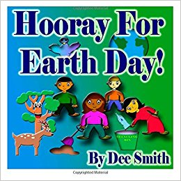 Hooray for EARTH DAY!: A Rhyming Picture Book for Children ...