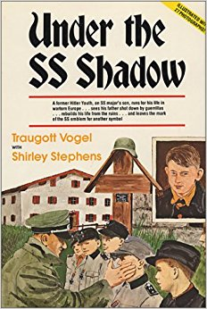 Under the SS Shadow: Traugott Vogel/Shirley Stephens ...