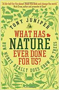 What Has Nature Ever Done for Us?: How Money Really Does ...