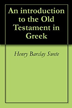 An introduction to the Old Testament in Greek - Kindle ...